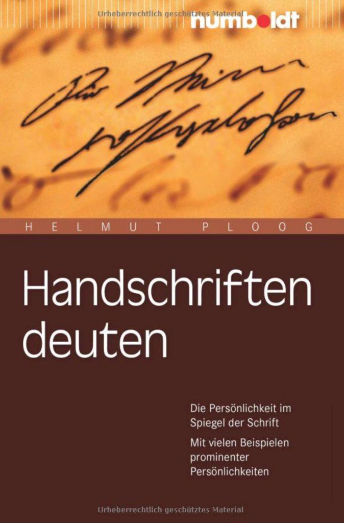 Handschriften deuten, 7. aktualisierte und überarbeitete Auflage, 2016 Humboldt Verlag